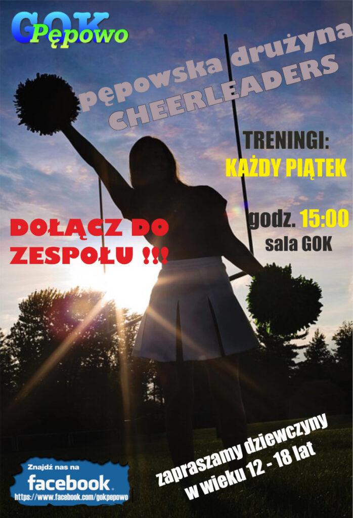 Infomacja o pępowskiej drużynie cheerleaders. Treningi: Każdy piątek, godz. 15:00 w sali GOKSiAL