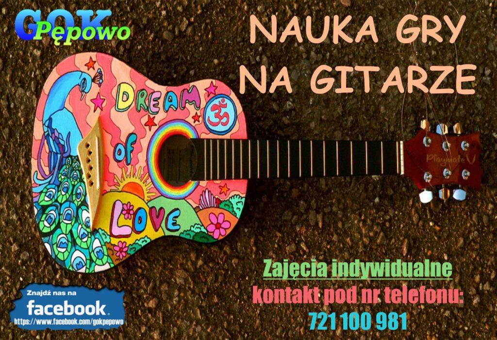 Nauka gry na gitarze - kontakt pod numerem telefonu 721100981