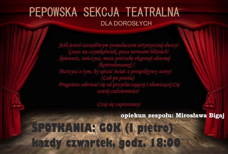 Informacje o sekcji teatralnej. Spotkania: GOK (I piętro), każdy czwartek o godz. 18:00